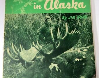 Rifleman in Alaska, Vintage 1953 Book, NRA, 1st Edition, Signed  Hunting Kodiak Bear, Moose, Sheep, Wildlife, Fish and Game