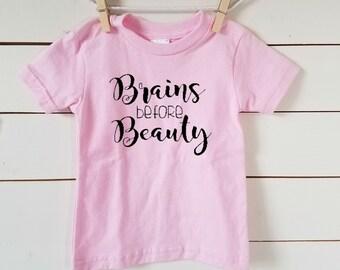 Brains before Beauty Toddler Tshirt. Girl Power. Free Shipping! Toddler T-Shirt. Cotton Tshirt. Smart Girls. Girl Empowerment. Beauty