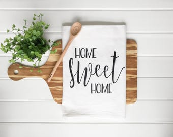 Tea Towel - Home Sweet Home Tea Towel Home Sweet Home Towel Farmhouse Decor Farmhouse Kitchen Decor Home Decor Kitchen Towel Dish Towel