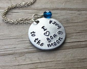 "Love you to the moon and back Inspiration Necklace- Hand-Stamped Necklace ""I love you to the moon & back"" with an accent bead"