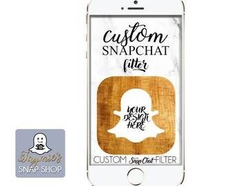 Custom SnapChat Filter - Personalize, Design, Setup!