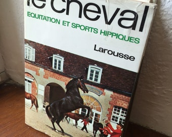 Horse and Riding Manual, Equestrian Guidebook, French Horse Book, Vintage Horse Images, Horse Care Book, Reference Book 1966