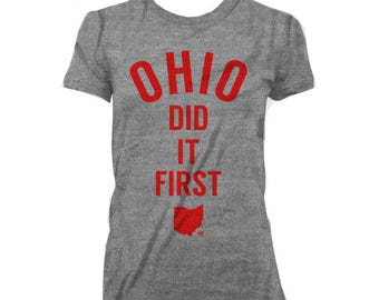 Ohio Did It First WOMEN'S T-shirt