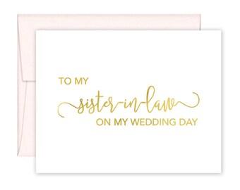 To My Sister In Law on my Wedding Day Card - Wedding Card - Sister-in-Law Wedding Card - Sister-in-Law Wedding Day Card (CH-U4Y)