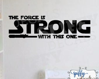 Star Wars The Force Is Strong With This One Vinyl Wall Decal Sticker Yoda Darth Vader Skywalker Spiffy Decals
