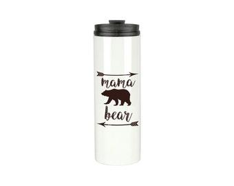 Stainless Steel Coffee Tumbler - Mama Bear Travel Mug - Coffee Tumbler - Mama Bear  - Travel Coffee Mug