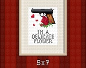PATTERN ONLY I'm a delicate flower PDF counted cross stitch sampler pattern 5x7