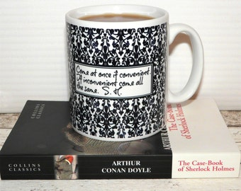 """Sherlock Holmes Mug, """"""""Come at once if convenient. If inconvenient ...."""", 2 sided design,  Damask 221B Wallpaper, Literary Quote, Book Mug"""