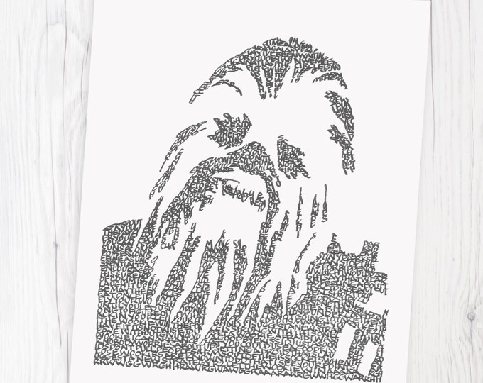 """Chewbacca - """"Let the Wookie Win"""" and Other Famous Sayings Are Used to Form Chewey. A Limited Edition Print of a Hand-lettered Image"""