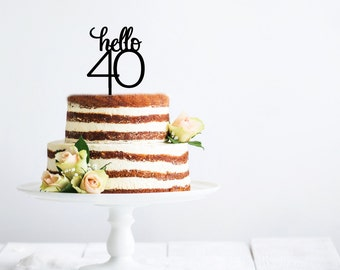 Hello 40 Birthday Cake Topper | Hello 50 | Hello 60 | Hello 30