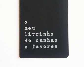 Livro em português - Funny MOLESKINE® notebook with recycled hand screened printed cover. MOLESKINE®  journal; Portugal; Portuguese quote;