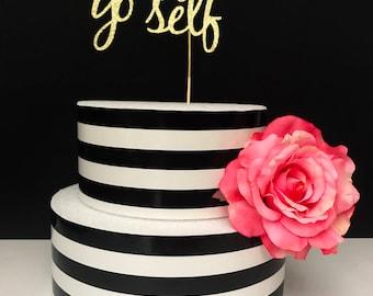 Treat yo self cake topper- birthday cake topper