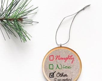 Naughty Or Nice Funny Christmas Ornament, Handmade Xmas Gifts For Family, Santa Define Good