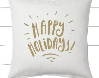Gold and White Happy Holidays Christmas Pillow and Insert Christmas Decoration Christmas Saying Holiday Pillow Red White Christmas