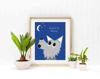 Raised by Wolves - Nursery and Children's Room Artwork DIGITAL DOWNLOAD
