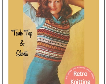 1970s Fair Isle Tank Top and Shorts Vintage Knitting Pattern - PDF Instant Download
