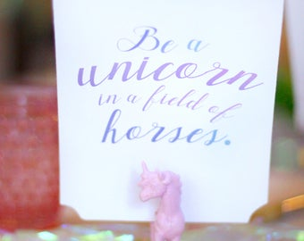 Printable unicorn birthday party sign - Be a unicorn in a field of horses - Pastel rainbow - Magical party decor