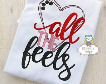 All the Feels Valentine Shirt or Bodysuit, Girl Valentine Shirt, Valentines Day Shirt, Valentines Day Outfit, Girls Heart Shirt, Valentines