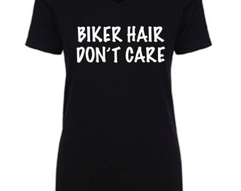 Women's Motorcycle Shirt Short Sleeve Biker Hair Don't Care Riding Top Weekend Lounge Wear Women and Motorcycles