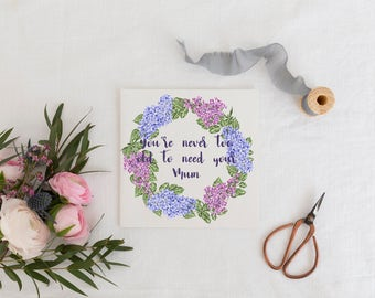 Mothers Day Card, Mum Card, Mom Card, Mothers Day, Funny Card, Greetings Card, Birthday Card, You're Never Too Old To Need Your Mum