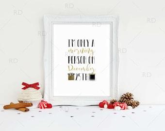 I'm Only A Morning Person On December 25th - PRINTABLE Wall Art / Christmas printable / Holiday art / Christmas Wall Art / 3 for price of 1!