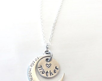 Love You to the Moon and Back Mother Hand Stamped Necklace YOU Select Chain Material and Chain Length