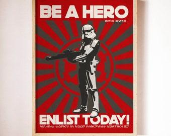 Be a Hero! Poster - Star Wars Artwork
