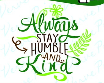 Humble and kind svg | Etsy