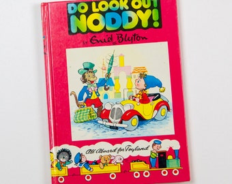Do Look Out Noddy! - 1957 Vintage children's book by Enid Blyton - Book No 15