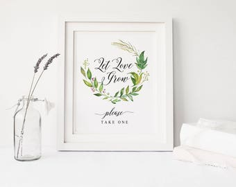 Let Love Grow sign printable, Wedding favor sign, Nature Leaves wreath favors sign printable,  Instant download signs, The Amy collection