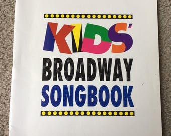 Kids Broadway Songbook, Songs Originally Sung on Stage by Children, Audition Songs, Broadway, Songbook, Musical Theater, Broadway Songs,
