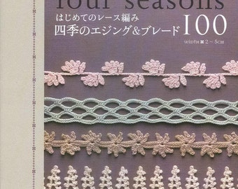 100 Crochet Edging Patterns - Crochet Border Patterns - Crochet Lace - Crochet Patterns - japanese crochet ebook - PDF - digital download