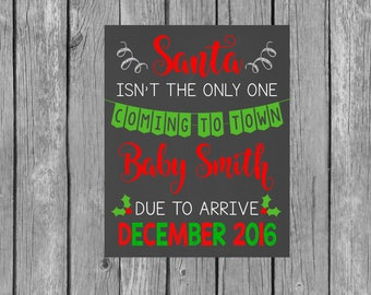 Christmas Pregnancy Announcement Chalkboard Printable File - Not the Only One Coming to Town