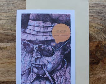 Hunter S Thompson large postcard. 'Buy the Ticket, take the ride'.