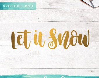 Christmas SVG Cutting Files / Let it Snow SVG Files / Holiday SVG for Cricut Silhouette / Winter Svg / Christmas Sayings Svg Commercial Use