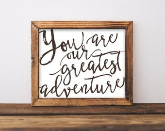 You Are Our Greatest Adventure Nursery Wall Art Print Instant Download, Black & White Baby Shower Gift Bedroom Decor, Modern Printable