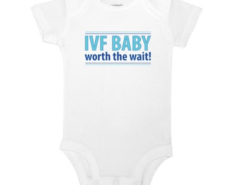 IVF Baby Worth the Wait Cute Funny Baby One Piece Toddler T-shirt
