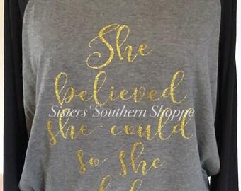 She Believed She Could Do She Did Shirt | She Believed Shirt | She Could Do She Did | She Persisted | She Is Fierce | She Can Shirt