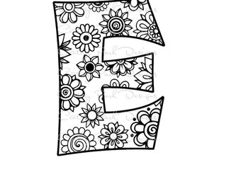 Letter E Alphabet Flowers SVG / JPEG / PNG /pdf / use with Silhouette Studio and Cricut Design Space - Commercial Use - Adult Coloring Page