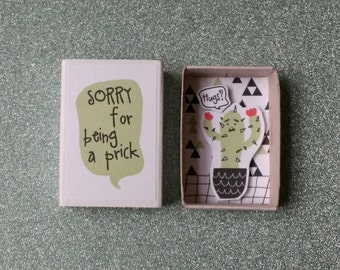 Funny Apology Card / Sorry For Being A Prick / Kawaii Cactus / Matchbox Card / Succulent In Box / Cute Little Cactus / Message Box
