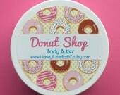 Donut Shop Body Butter | Lotion | Cream | Sweet | Organic | Bath | Beauty | Mom | Donut | Sprinkles | Chocolate | Doughnut | Frosting | Gift