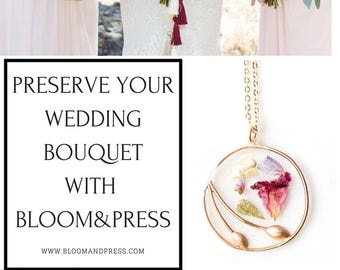 Preserve Your Wedding Bouquet into a Bloom & Press Necklace