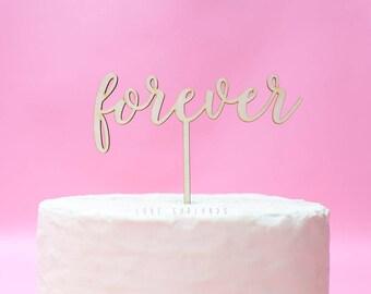 Forever Cake Topper, Forever Wedding Cake Topper, Wedding Cake Topper, Forever Laser Cut Cake Topper, Anniversary Cake Topper, Vow Renewal