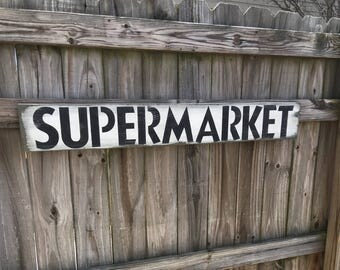 "Supermarket  rustic wooden sign 43.5"" x 5.5"""