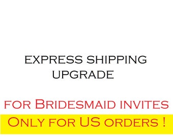 Valid only for Bridesmaid invitations (message in botlles) shipped to United States  !