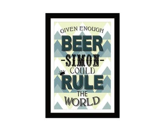 Given Enough Beer Personalised Print Unframed Various Sizes