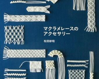 Macramé lace accessories by Makoto Matsuda - japanese knotting book