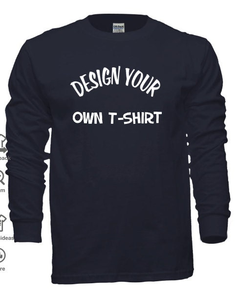 Long Sleeve T Shirts Customize Your Own Designs