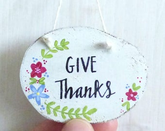 Give Thanks, Natural Wood Slice, Hand Painted Hanging Decoration