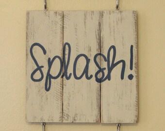 Splish, Splash, Take a Bath!